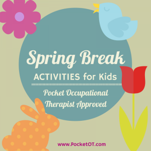 Spring Break Activities for Kids + FREE Easter Download