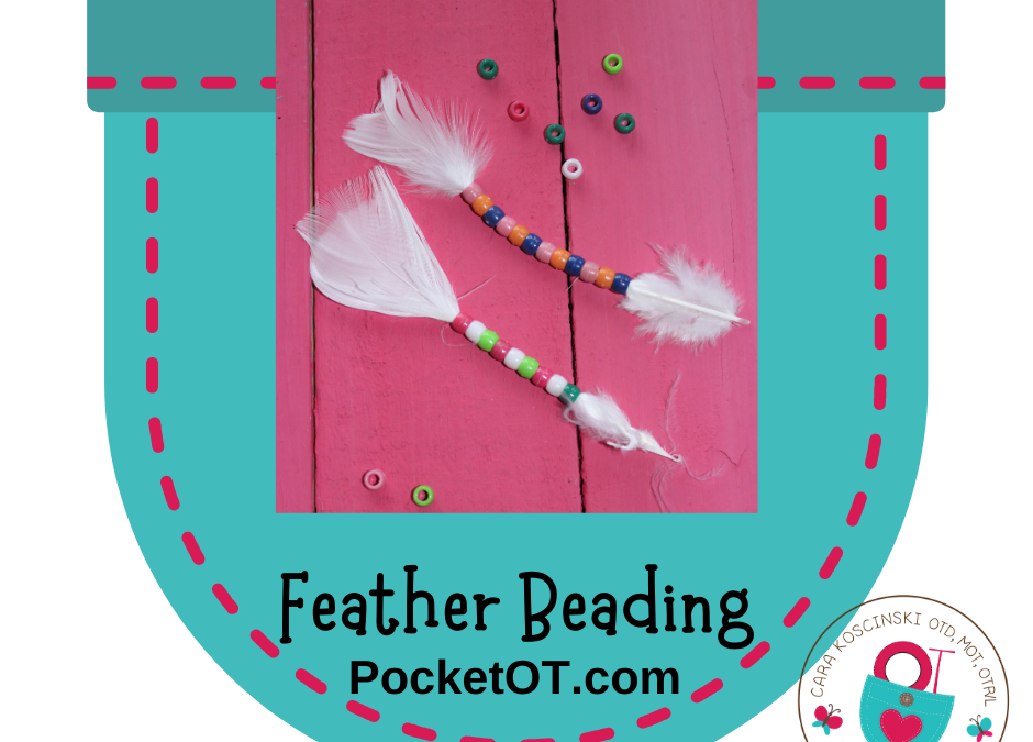 Feather Beading – Pre Writing Activity